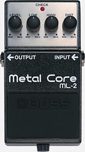 BOSS ML-2 ( Metal Core )