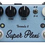 [Formula B Elettronica Super Plexi] 究極のマーシャル系エフェクターみっけ!